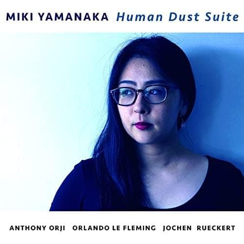 Miki Yamanaka  Human Dust Suite
