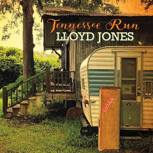 Lloyd Jones  Tennessee Run