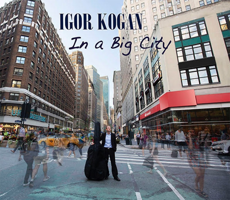 Igor Kogan In a Big City