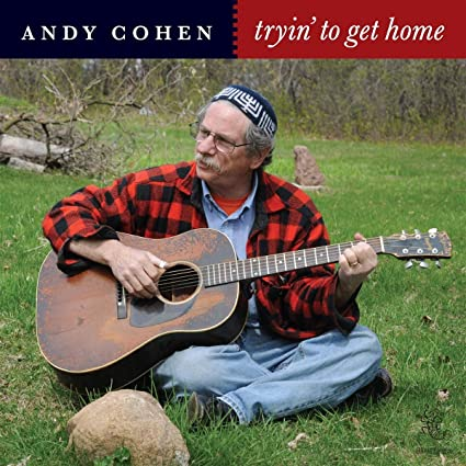 Andy Cohen - Tryin To Get Home (2020)
