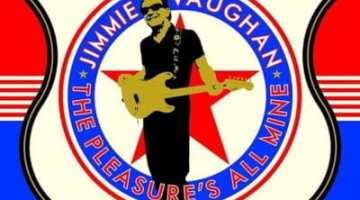 larger-Jimmie-Vaughan-The-Pleasures-All-Mine-min