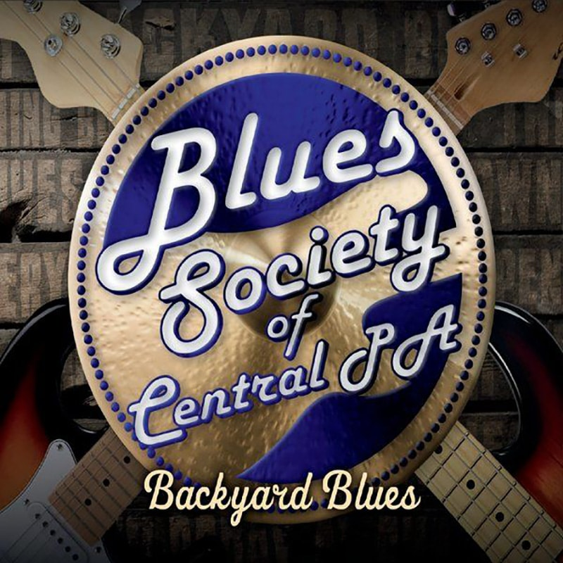 Blues Society of Central Pa - Backyard Blues (2021)
