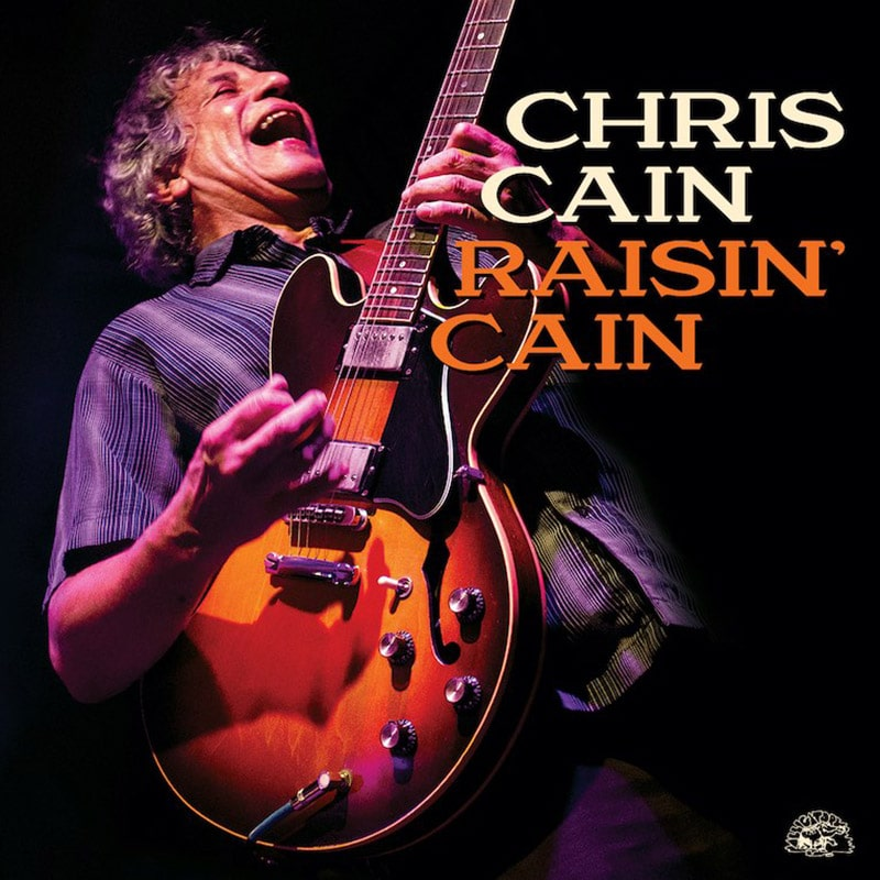 Chris Cain  Raisin' Cain