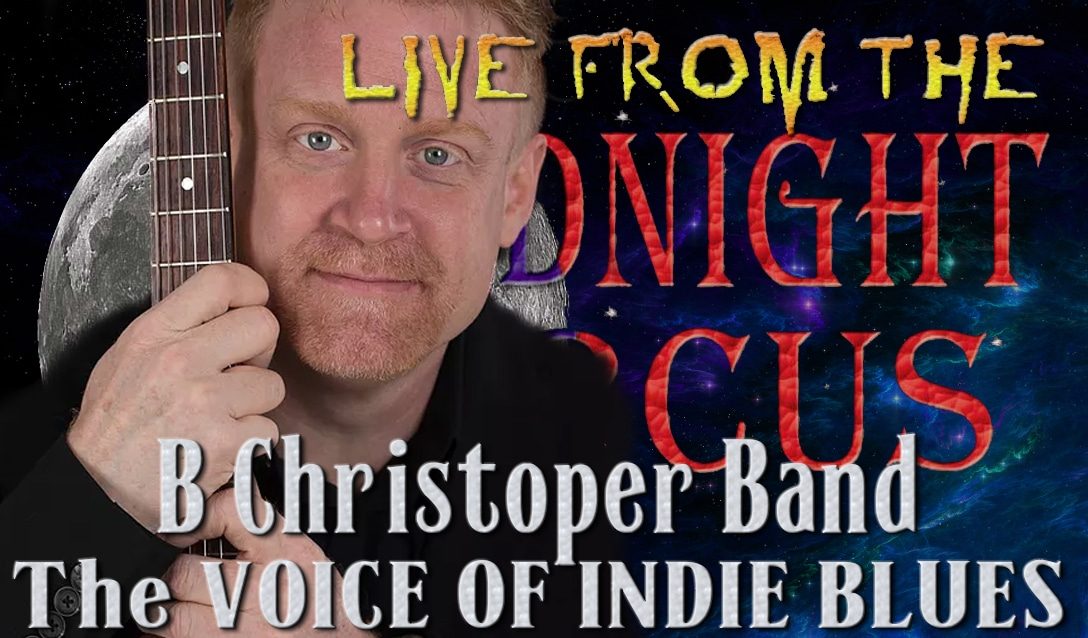LIVE from the Midnight Circus Featuring B Christopher Band