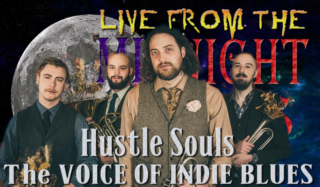 LIVE from the Midnight Circus Featuring Hustle Souls