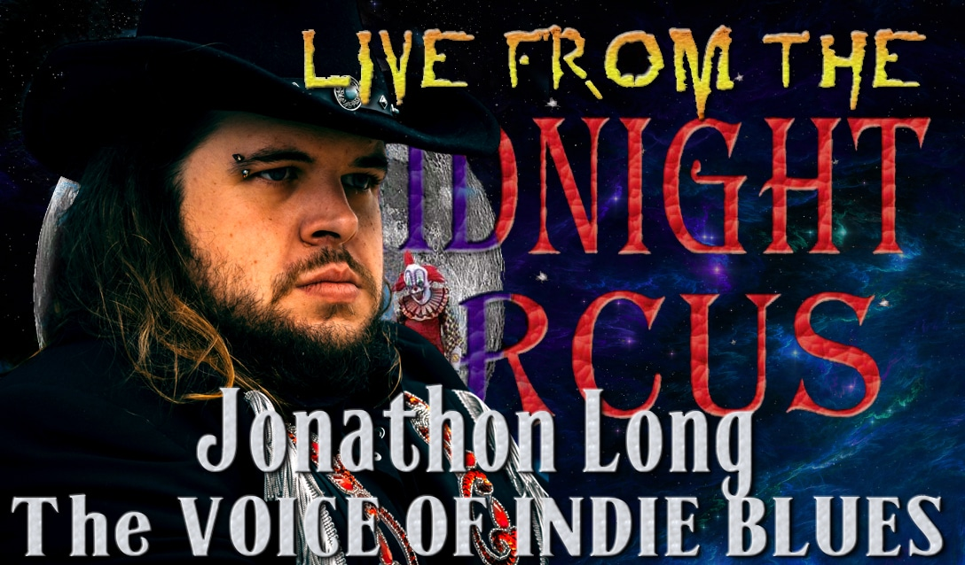 LIVE from the Midnight Circus Featuring Jonathan Long