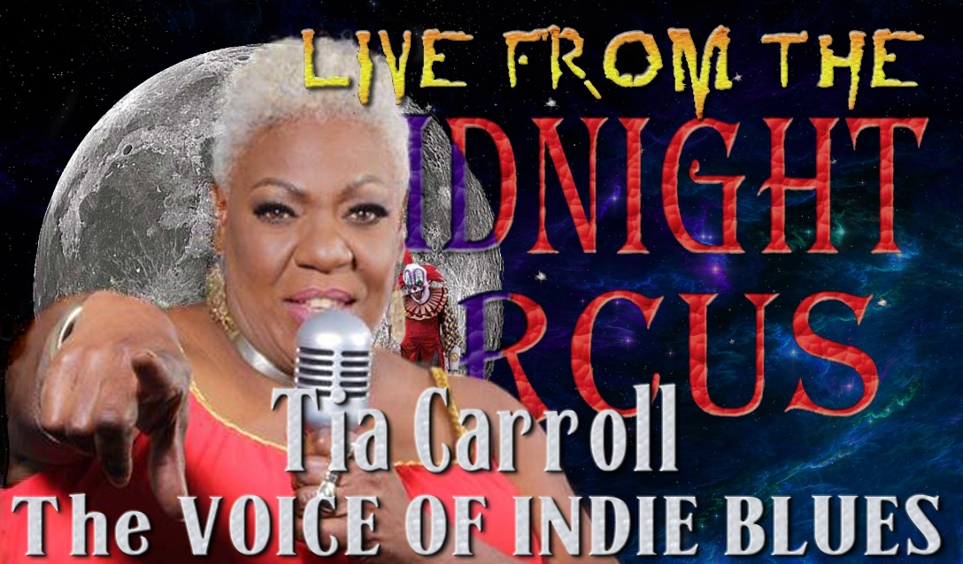 LIVE from the Midnight Circus Featuring Tia Carroll