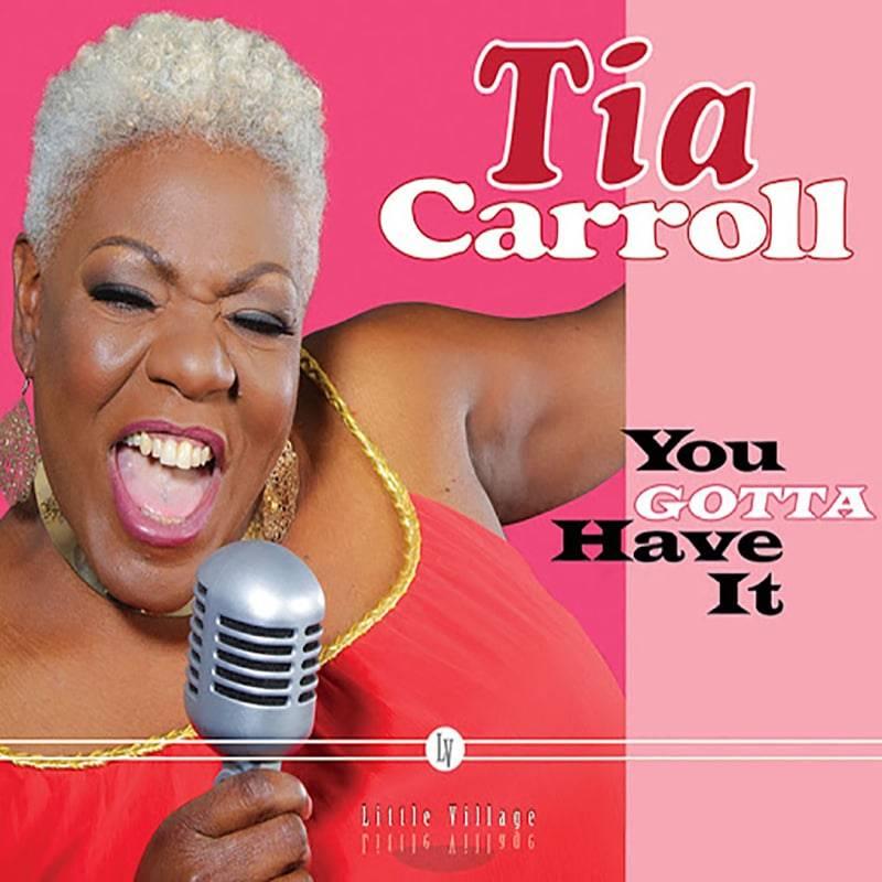 Tia Carroll You Gotta Have It!