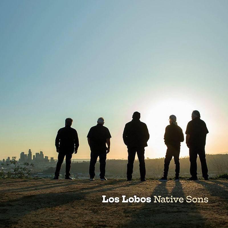Los Lobos Native Sons