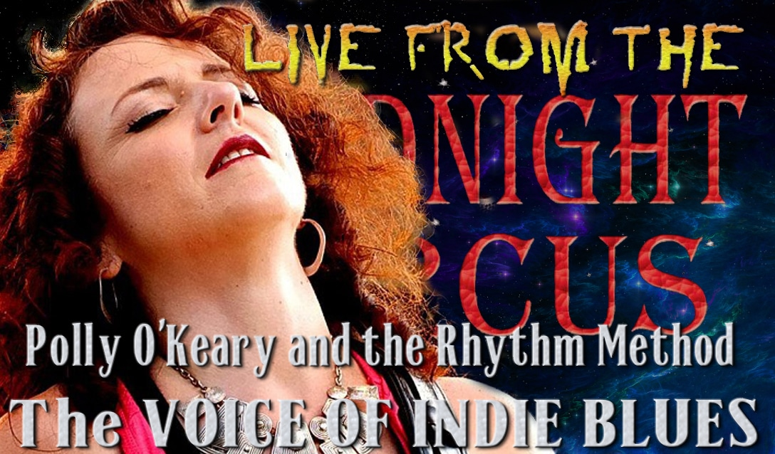 LIVE from the Midnight Circus Featuring Polly O'Keary and the Rhythm Method