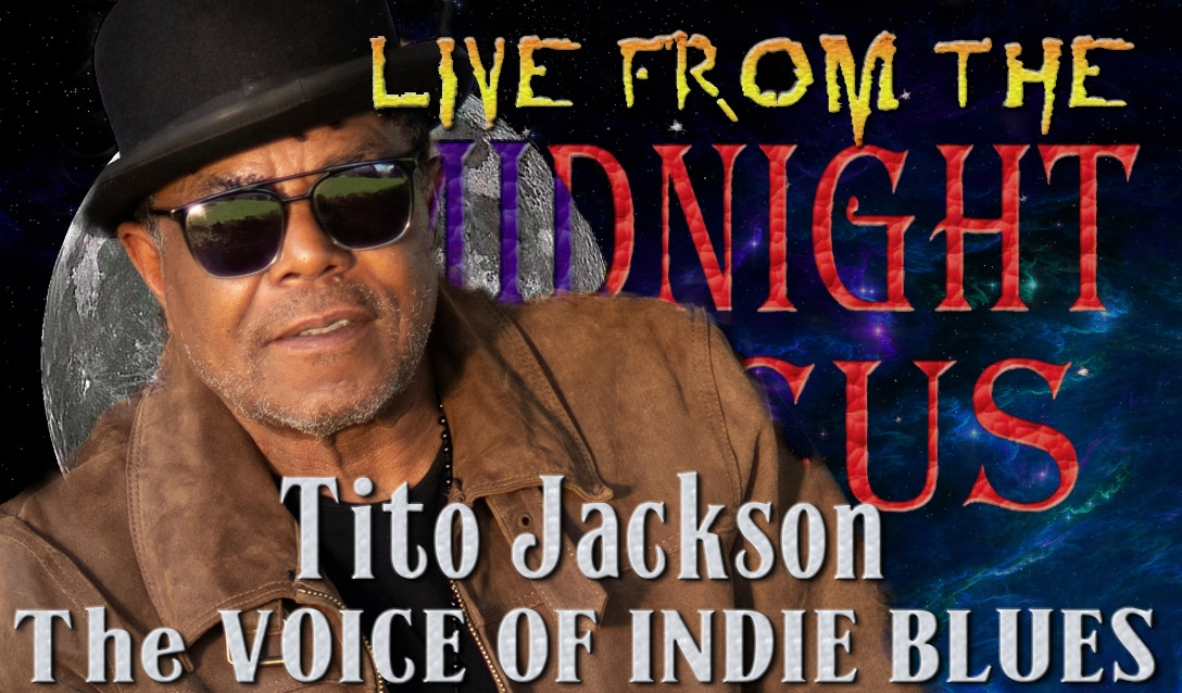 LIVE from the Midnight Circus Featuring Tito Jackson