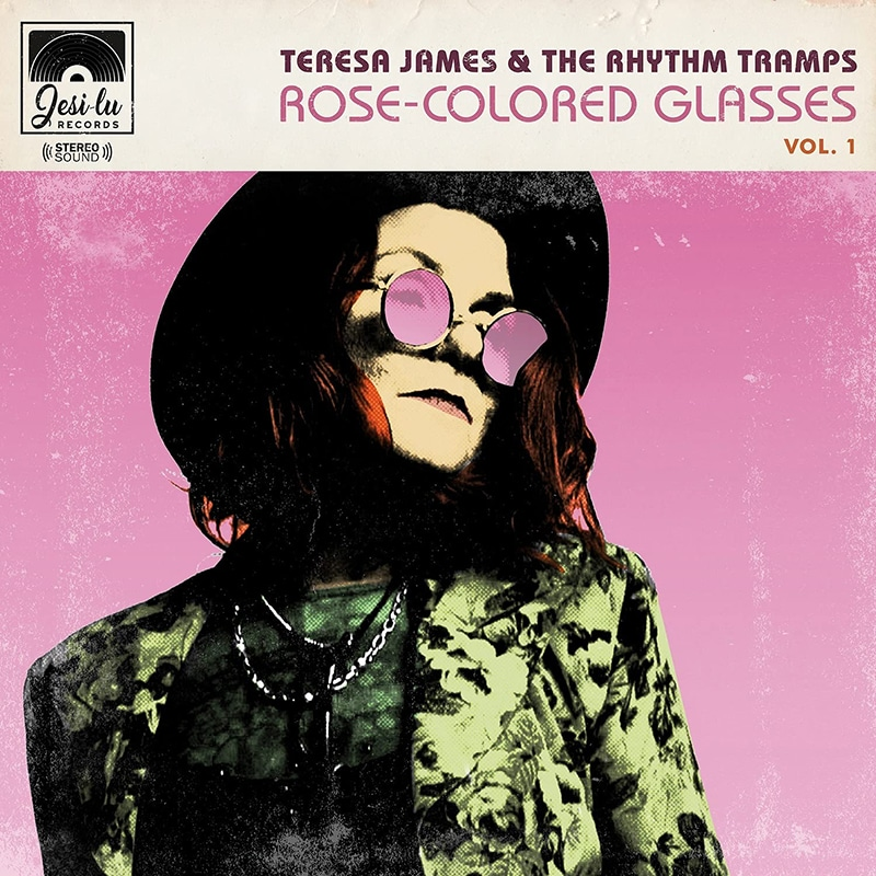 Teresa James and the Rhythm Tramps  Rose Colored Glasses Vol. 1