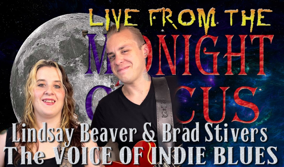 LIVE from the Midnight Circus Featuring Lindsay Beaver and Brad Stivers