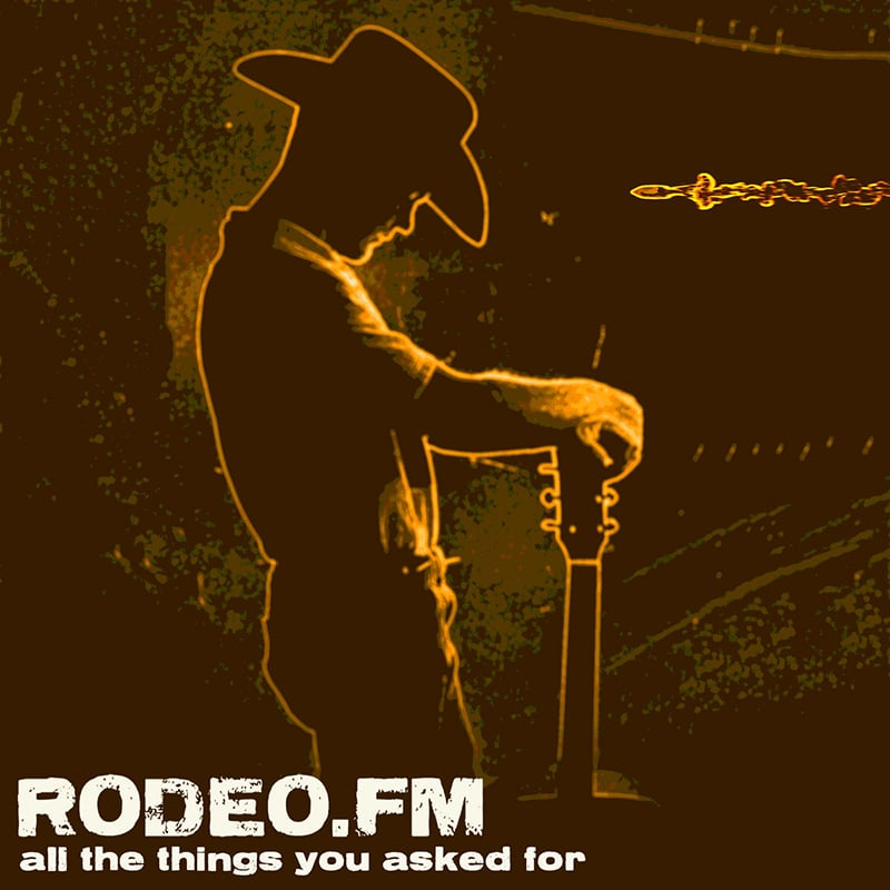 Rodeo FM All the things you asked for