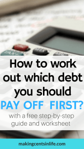Which debt should I pay off first? If you have too many debts and not sure which order to pay the off, get your free guide and worksheet to work out the fastest and best order to pay down your debt.