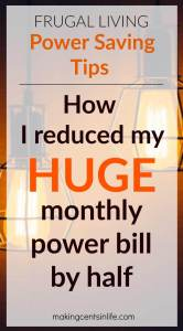 Find out what I did to reduce my HUGE monthly power bill by half with these awesome power saving tips.