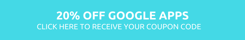 Get your coupon code to receive 20% off your next Google Apps purchase.