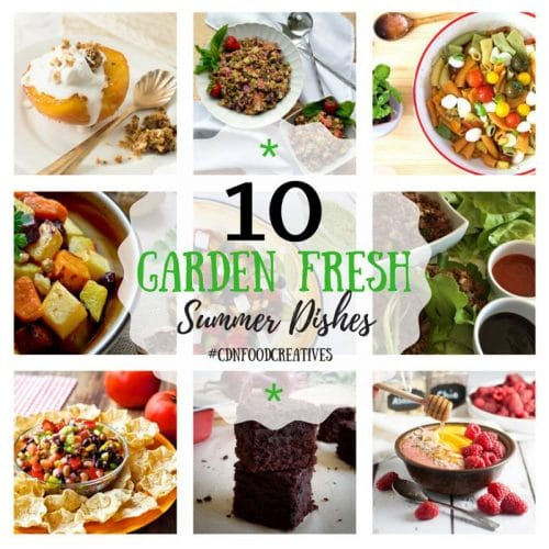 10 Garden Fresh Summer Dishes