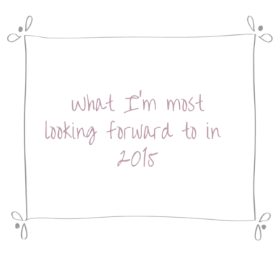 Have you heard the news?  Here's what I'm most looking forward to this year…