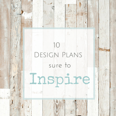 Favorite Things Friday {10 Design Plans sure to Inspire}