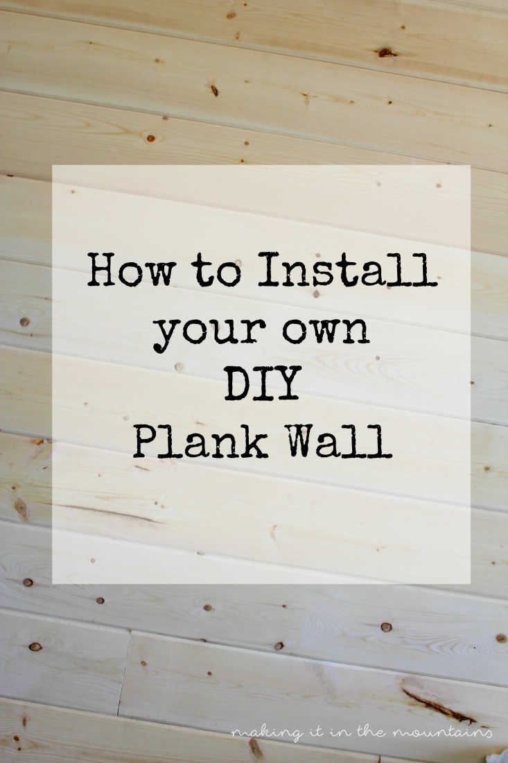 How to install your own diy plank wall our version of - Things to put on a wall ...