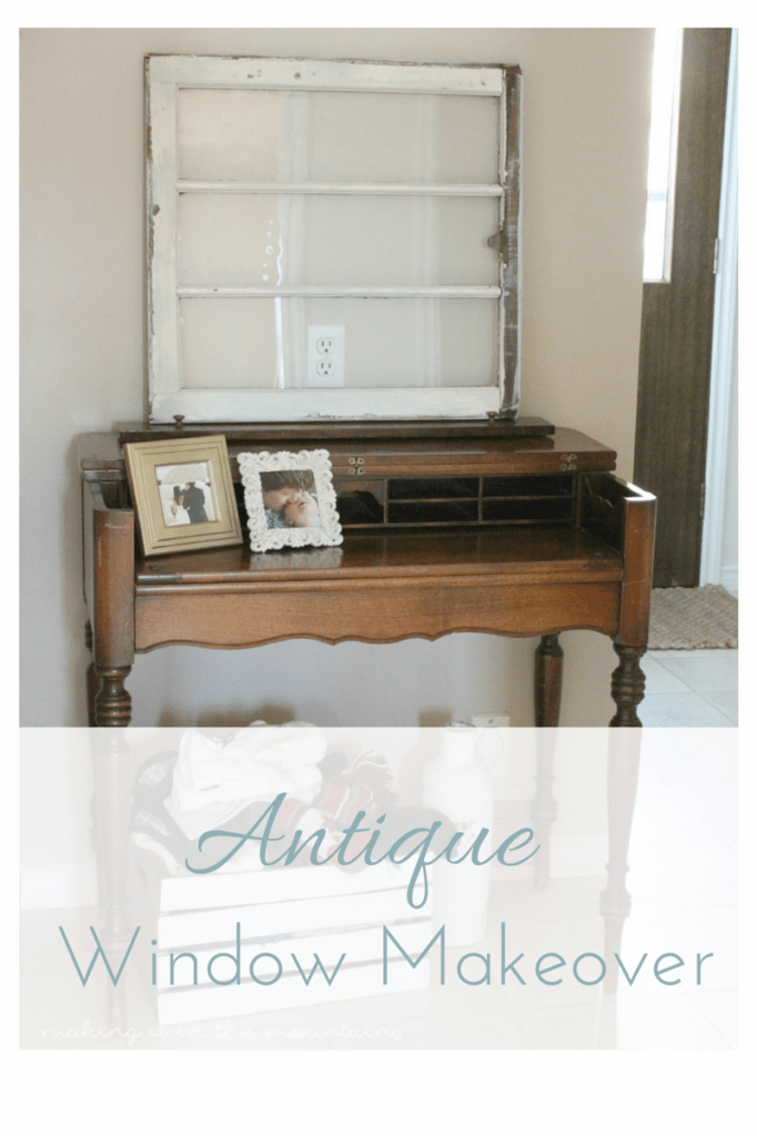 The absolute easiest way to customize an antique window for your home without loosing any of that lovely old character and charm!