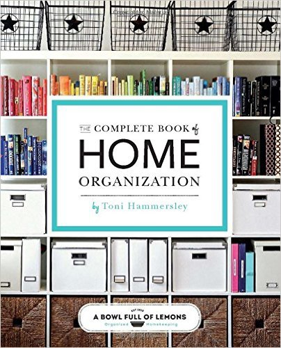 The Complete Book to Home Organization