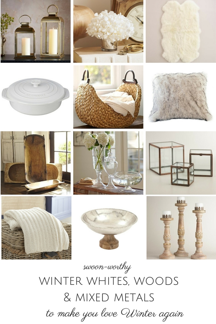 Sick of Winter? These gorgeous winter whites, warm woods and mixed metals are sure to have you falling in love with Winter all over again!