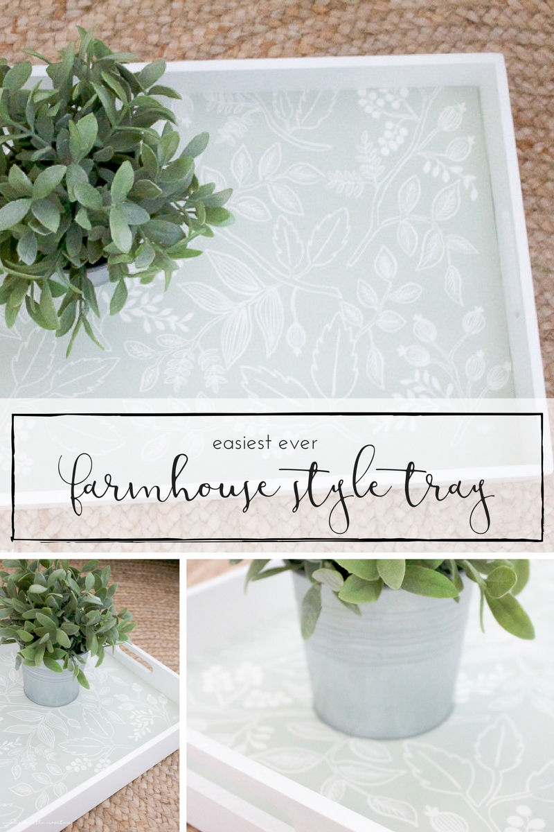How to give any old tray some lovely farmhouse style in just minutes!