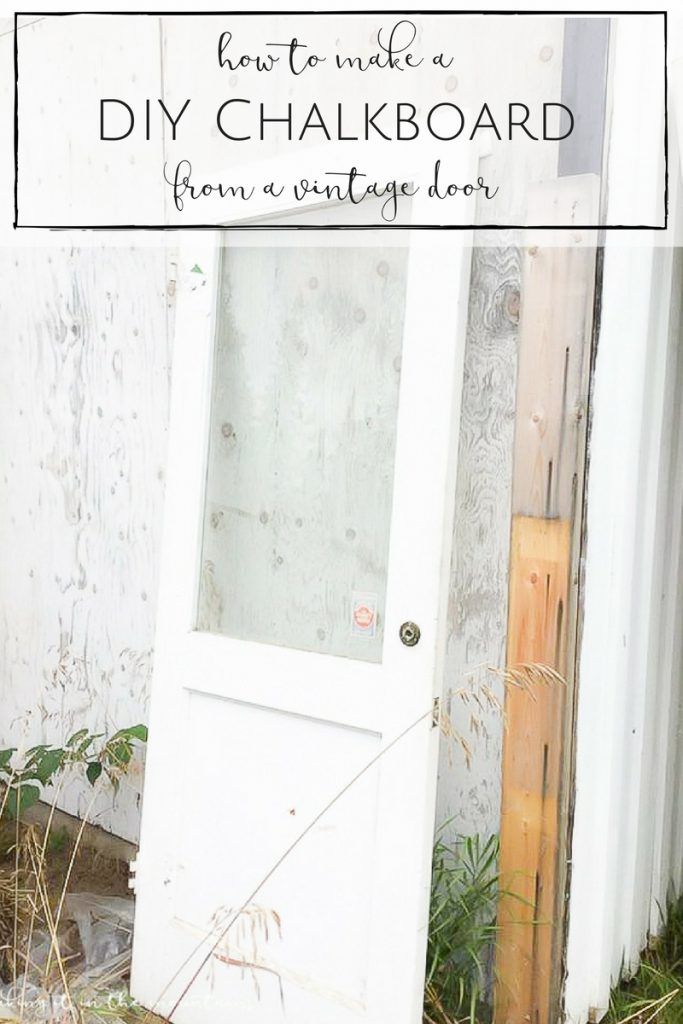 The easiest and most charming DIY chalkboard EVER! This DIY chalkboard made from a vintage door is so sweet and full of character! | www.makingitinthemountains.com