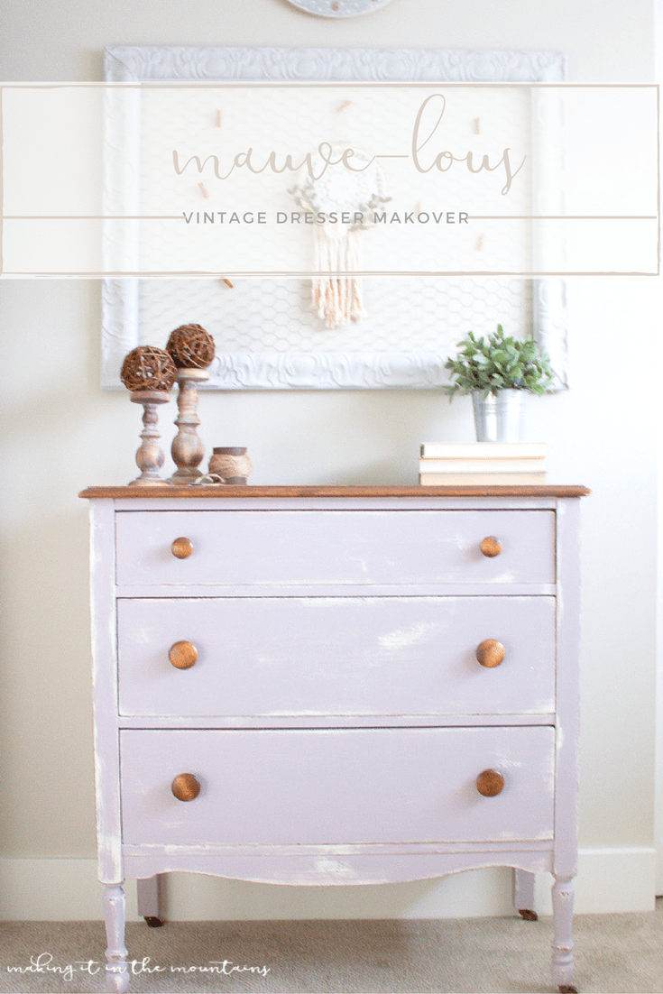 There's just no easier way to bring a tired old piece back to life than with a bit of paint! I can't wait to share this {mauve-lous} vintage dresser makeover! | www.makingitinthemountains.com