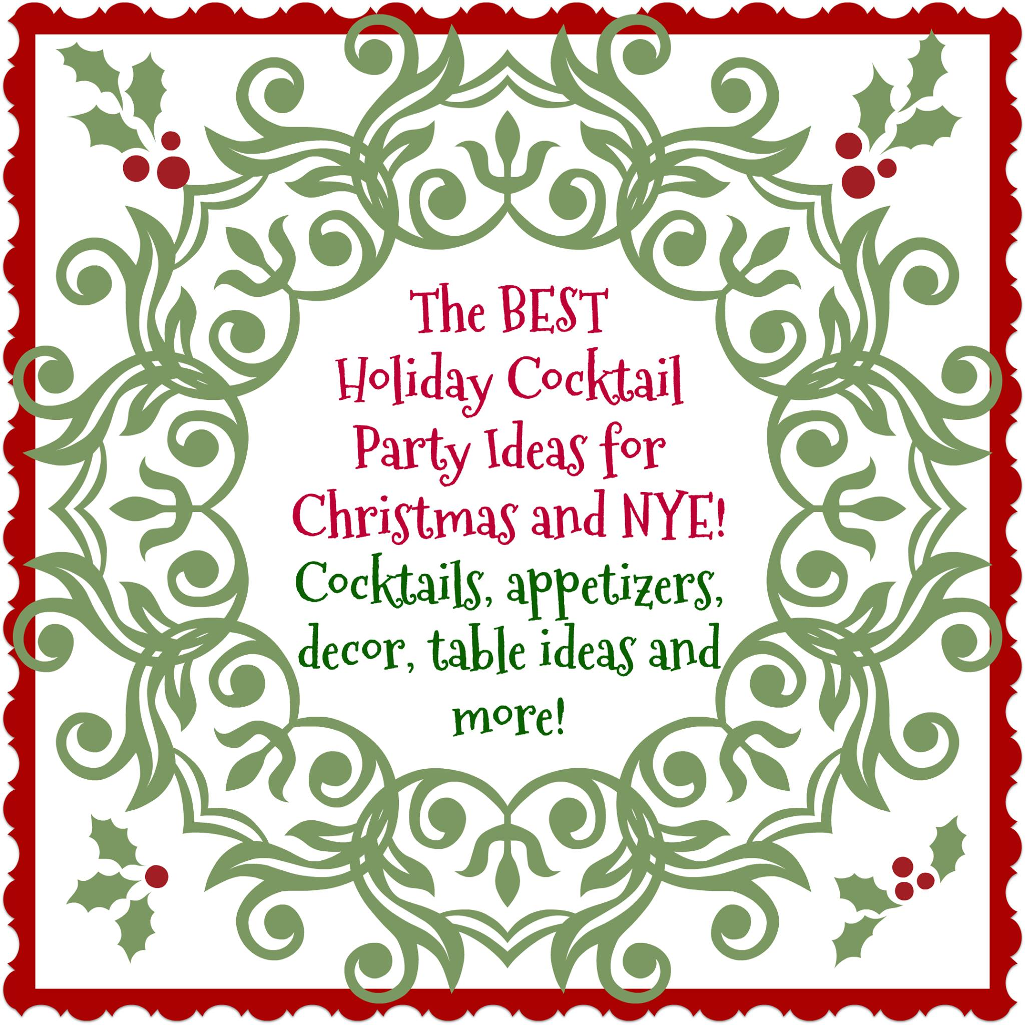 The BEST Holiday Cocktail Party Ideas for Christmas and NYE!