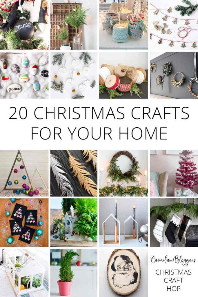 20 Christmas Crafts for your Home Created by Canadian Bloggers
