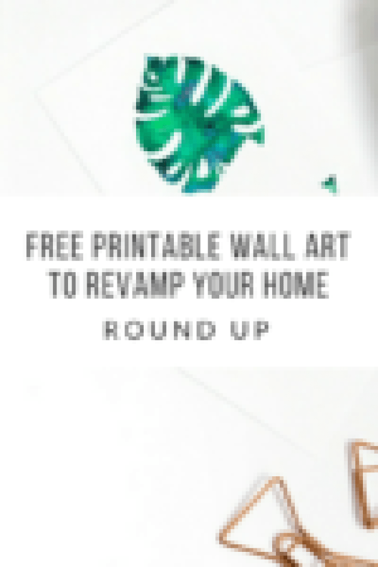 free printable wall art to revamp your home a round up