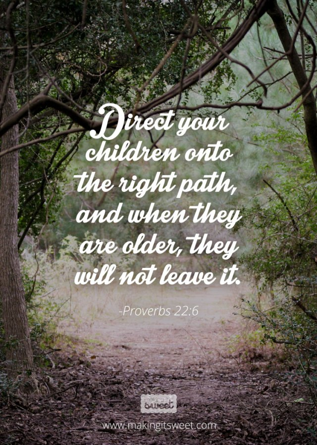 makingitsweet_proverbs22_6