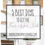 5 Best DIYs to get the Fixer Upper Look