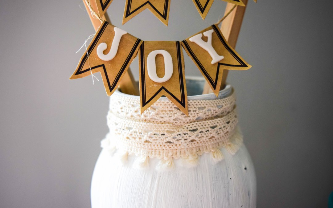 "Farmhouse Decor:  Mason Jar ""Choose Joy"" Display"