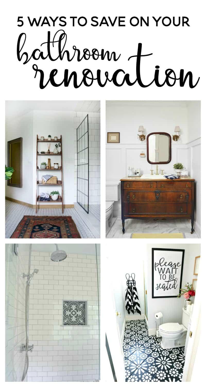 5 ways to save on your bathroom renovation | diy bathroom | bathroom renovation ideas | budget friendly bathroom | bathroom on a budget