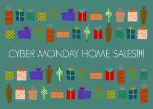 cyber monday home sales