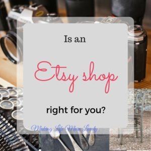 Is an Etsy shop right for you?