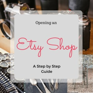 opening Etsy Shop,Etsy shop owner,operating Etsy shop