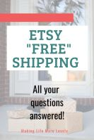 """Etsy """"Free Shipping"""" Changes - The Who What When Where Why and How!"""