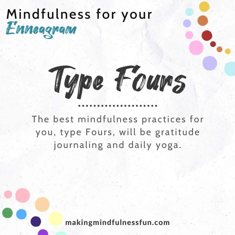 Type Four Mindfulness