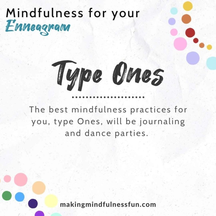 Type One Mindfulness
