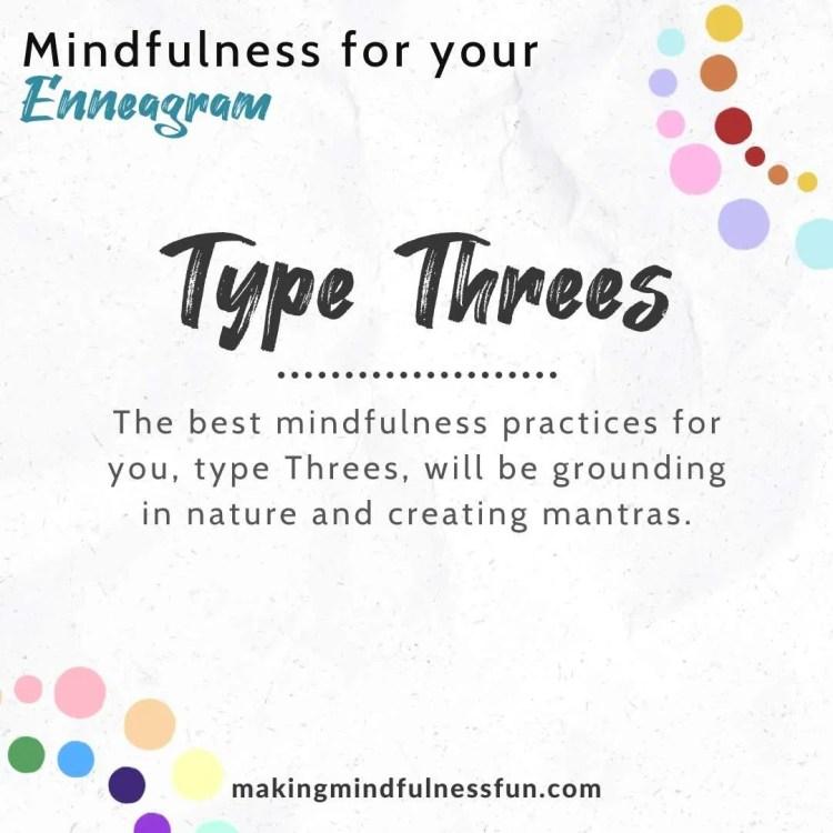 Type Three Mindfulness