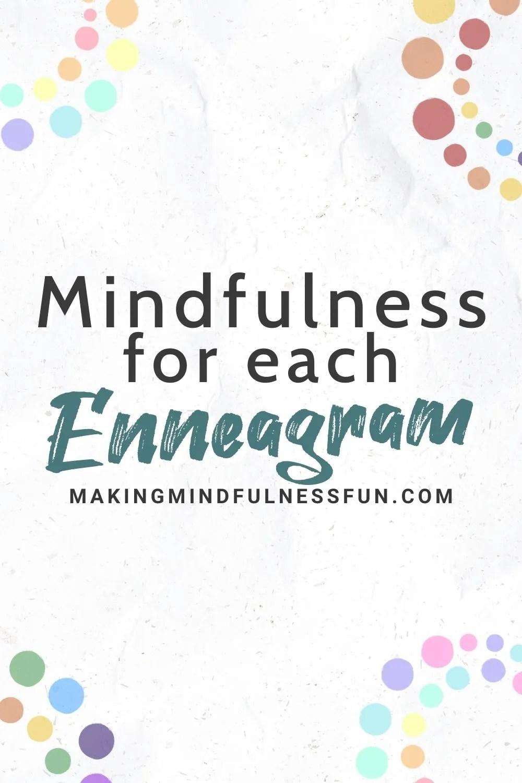 Mindfulness For Each Enneagram