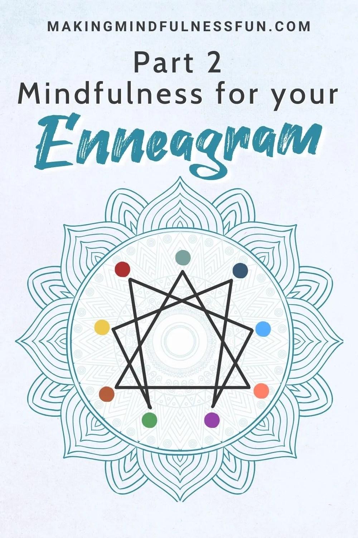 Part 2 Mindfulness For Enneagram