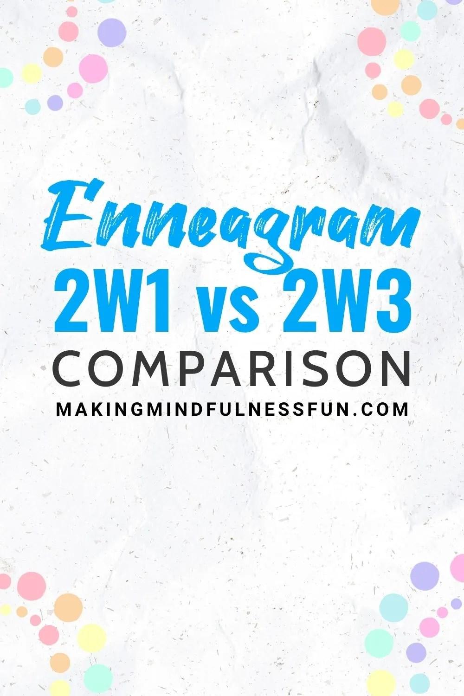 Enneagram 2w1 vs 2w3 Comparison