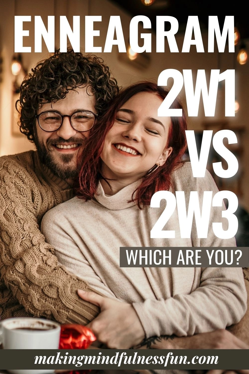 Enneagram 2w1 vs 2w3 Which Are You?