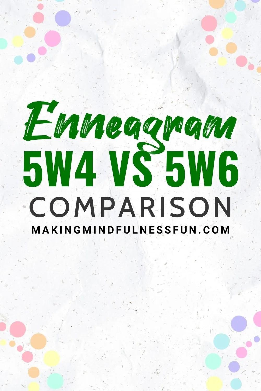 Enneagram 5w4 vs 5w6 Comparison